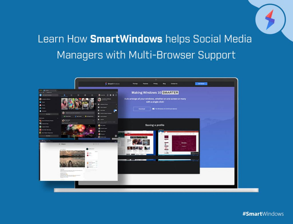 Learn How SmartWindows helps Social Media Managers with Multi-Browser Support