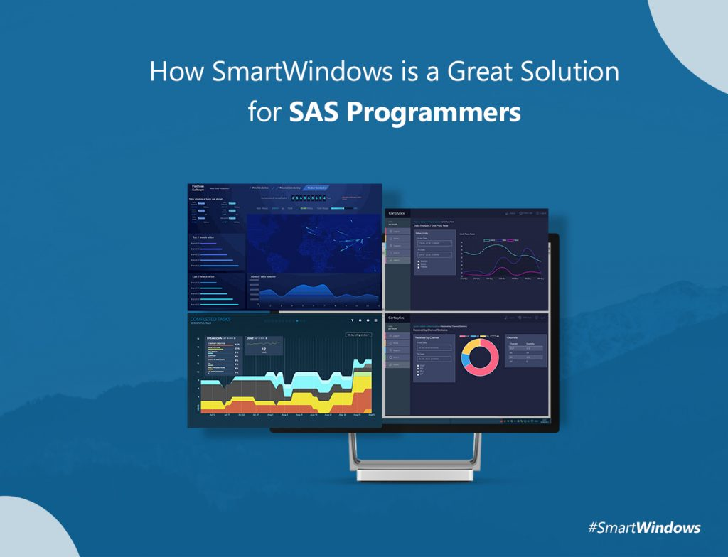 How SmartWindows is a Great Solution for SAS Programmers