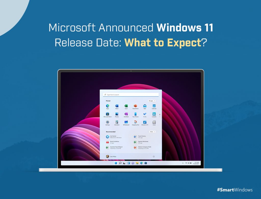 Microsoft Announced Windows 11 Release Date: What to Expect?