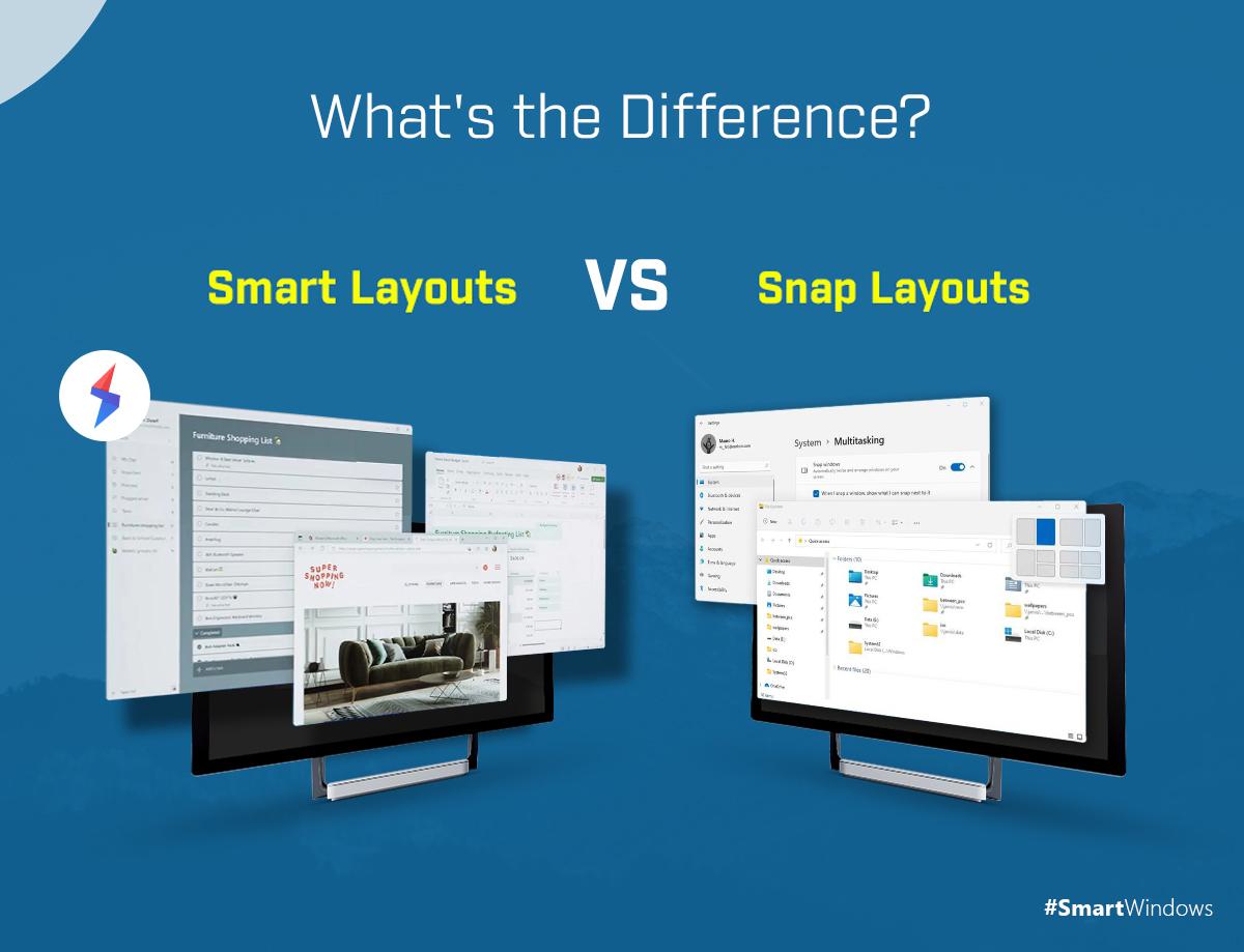 Snap Layouts vs Smart Layouts